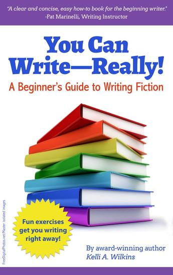 You Can Write Really! A Beginner's Guide to Writing Fiction - cover