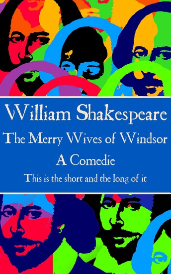 """The Merry Wives of Windsor - """"This is the short and the long of it"""" - cover"""