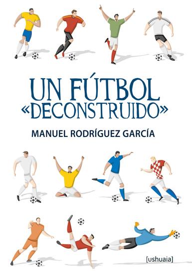 """Un fútbol """"deconstruido"""" - cover"""