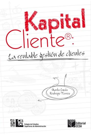 Kapital Cliente: la rentable gestión de clientes - cover