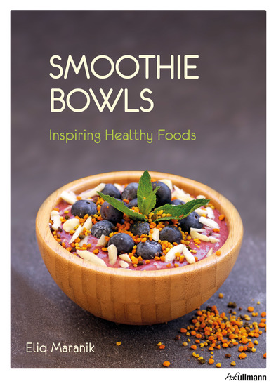 Smoothie Bowls - Inspiring Healthy Foods - cover