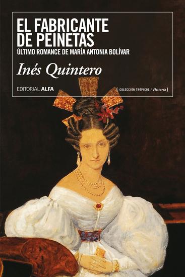 El fabricante de peinetas - Último romance de María Antonia Bolívar - cover