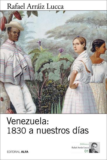 Venezuela: 1830 a nuestros días - Breve historia política - cover