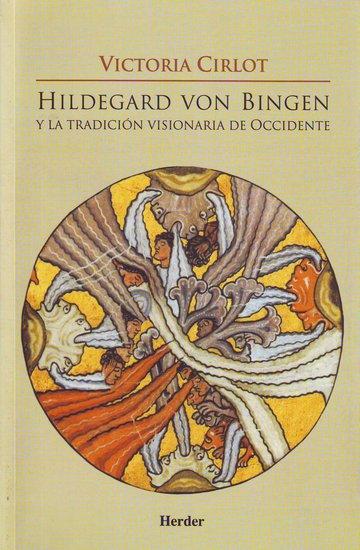 Hildegard von Bingen y la tradicion visionaria de Occidente - cover