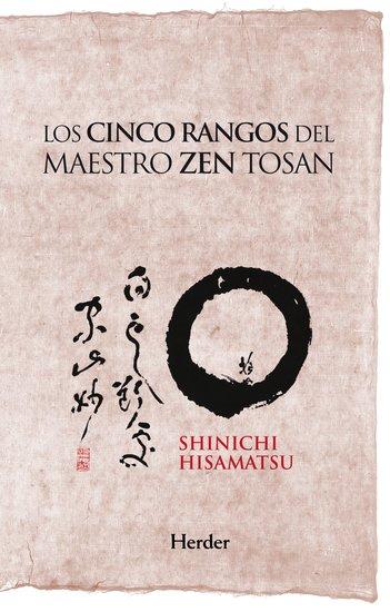 Los cinco rangos del maestro Zen Tosan - Análisis estructural del despertar - cover