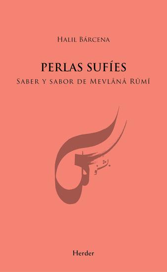 Perlas sufíes - Saber y sabor de Mevlânâ Rûmî - cover
