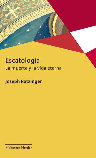 Escatología - La muerte y la vida eterna - cover