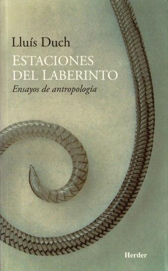 Estaciones del laberinto - Ensayos de antropología - cover
