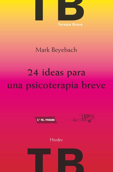 24 ideas para una psicoterapia breve 2ª ed - cover