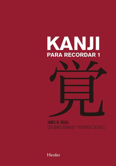 Kanji para recordar I - Curso mnemotécnico para el aprendizaje de la escritura y el significado de los caracteres japoneses - cover