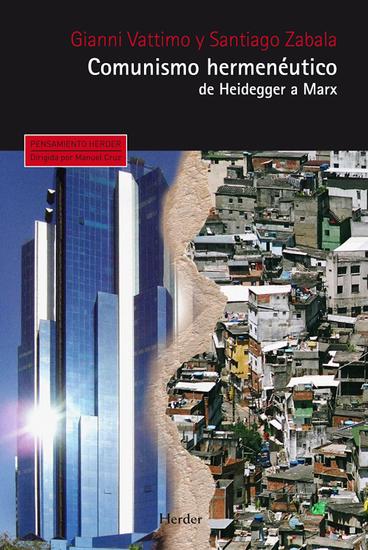 Comunismo hermenéutico - De Heidegger a Marx - cover
