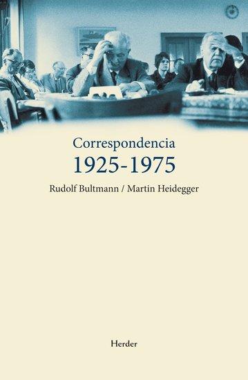 Correspondencia 1925-1975 - Rudolf Bultmann Martin Heidegger - cover