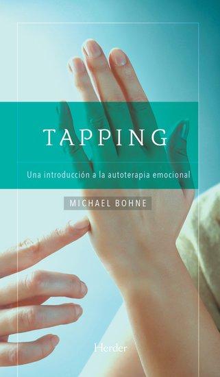 Tapping - Una introducción a la autoterapia emocional - cover