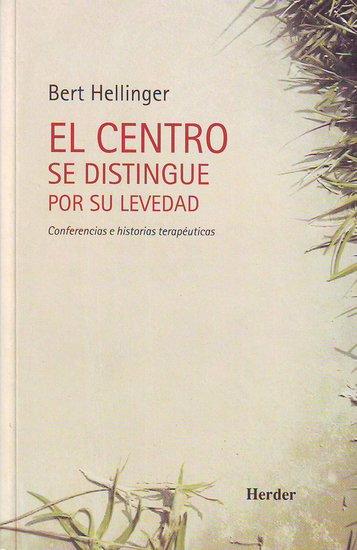 El centro se distingue por su levedad - Conferencias e historias terapéuticas - cover
