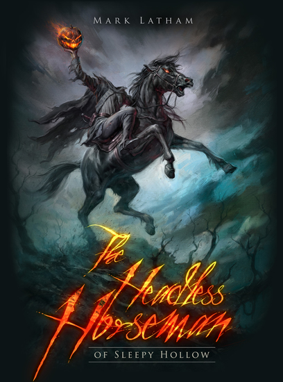 The Headless Horseman of Sleepy Hollow - cover