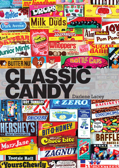 Classic Candy - America's Favorite Sweets 1950–80 - cover