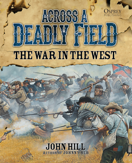 Across A Deadly Field: The War in the West - cover