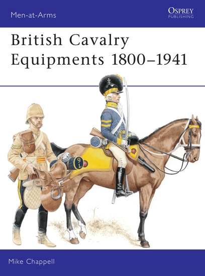 British Cavalry Equipments 1800–1941 - revised edition - cover