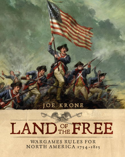 Land of the Free - Wargames Rules for North America 1754–1815 - cover