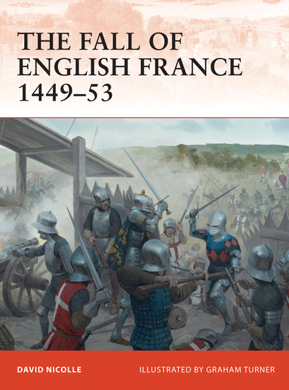 The Fall of English France 1449–53 - cover