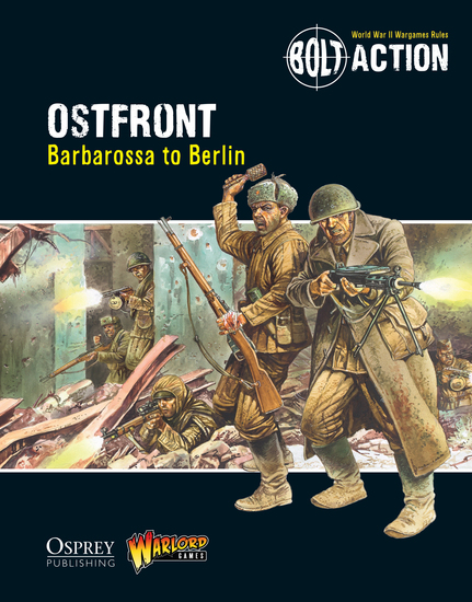 Bolt Action: Ostfront - Barbarossa to Berlin - cover
