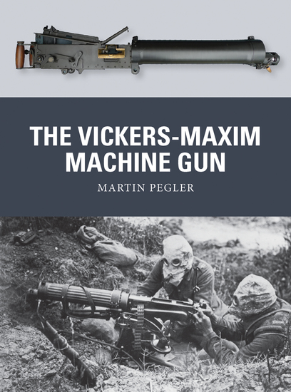 The Vickers-Maxim Machine Gun - cover