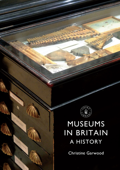 Museums in Britain - A History - cover