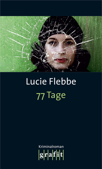 77 Tage - Lila Zieglers vierter Fall - cover