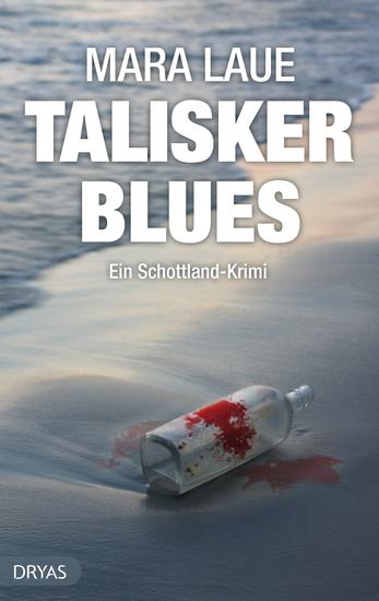 Talisker Blues - Ein Schottland Krimi von der Isle of Skye nicht nur für Whisky Fans - cover