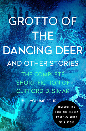 Grotto of the Dancing Deer - And Other Stories - cover