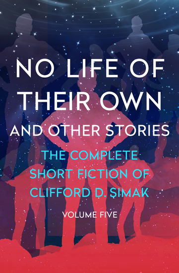 No Life of Their Own - And Other Stories - cover