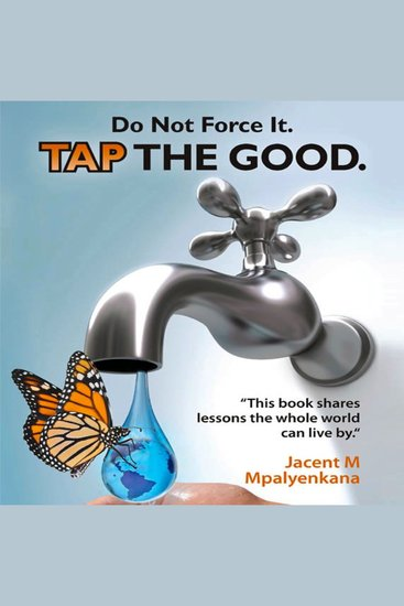 Do Not Force It - Tap the Good - cover