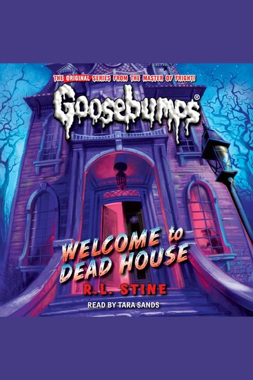 Classic Goosebumps - Welcome to Dead House - Welcome to Dead House - cover