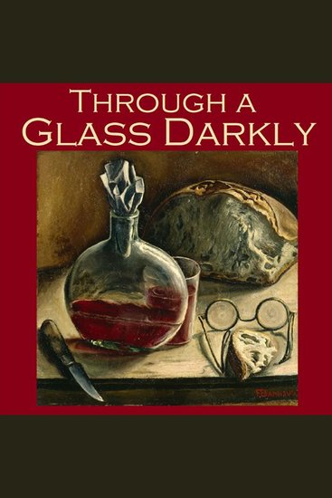 Through a Glass Darkly - Strange Tales of Optical Distortion - cover