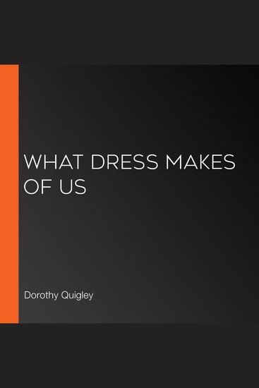 What Dress Makes of Us - cover