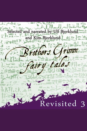 Brothers Grimm Fairy Tales: Revisited - Volume 3 - cover