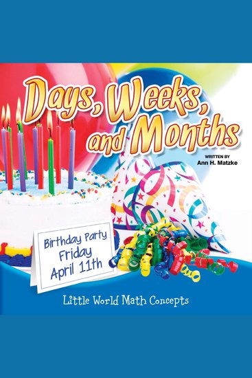 Days Weeks and Months - Little World Math Concepts - cover