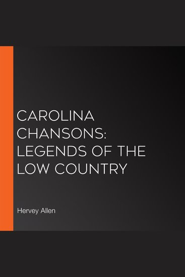 Carolina Chansons: Legends of the Low Country - cover