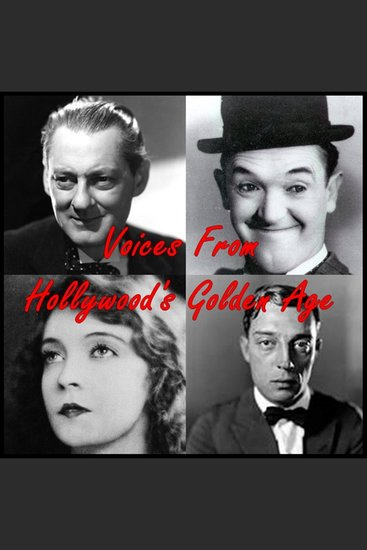 Voices from Hollywood's Golden Age - cover
