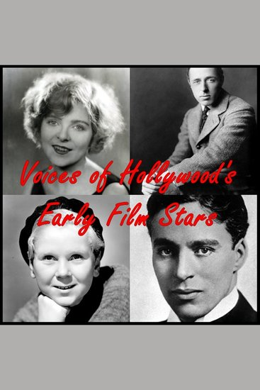 Voices of Hollywood's Early Film Stars - cover