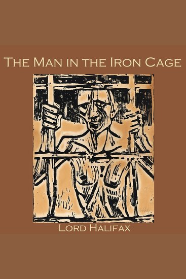 The Man in the Iron Cage - From Lord Halifax's Ghost Book - cover
