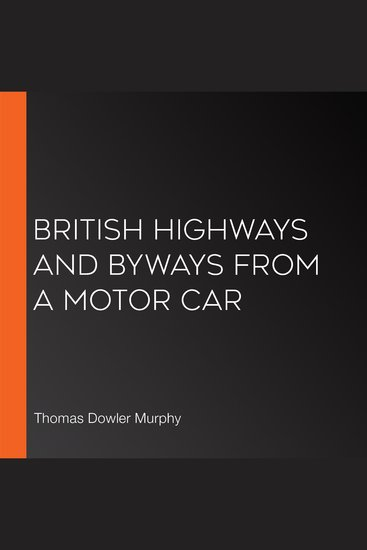 British Highways And Byways From A Motor Car - cover