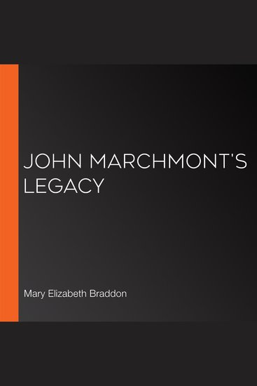 John Marchmont's Legacy - cover
