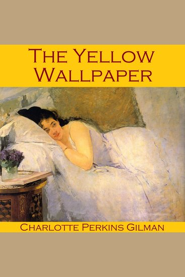 The Yellow Wallpaper - cover