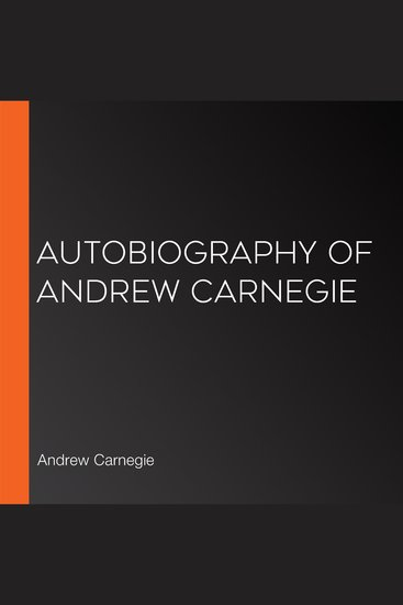 Autobiography of Andrew Carnegie - cover