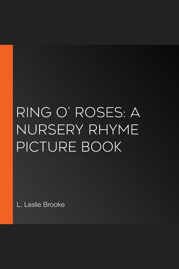 Ring o' Roses: A Nursery Rhyme Picture Book - cover