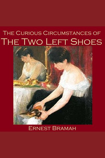 The Curious Circumstances of the Two Left Shoes - cover