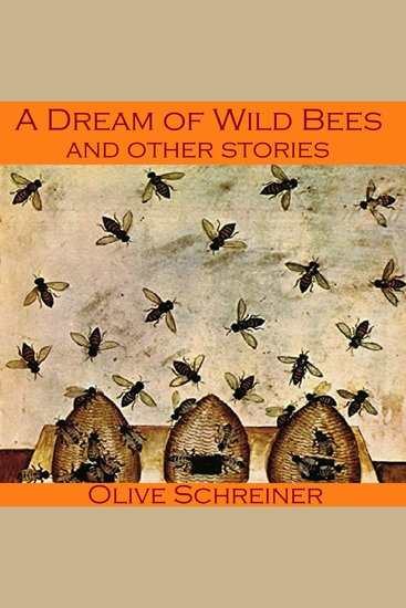 A Dream of Wild Bees and Other Stories - cover