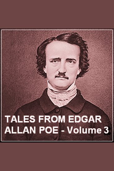 Tales from Edgar Allan Poe - Volume 3 - cover