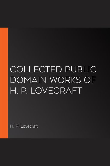 Collected Public Domain Works of H P Lovecraft - cover